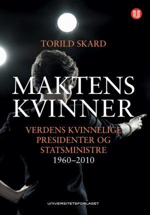Maktens kvinner - Torild Skard - Universitetsforlaget