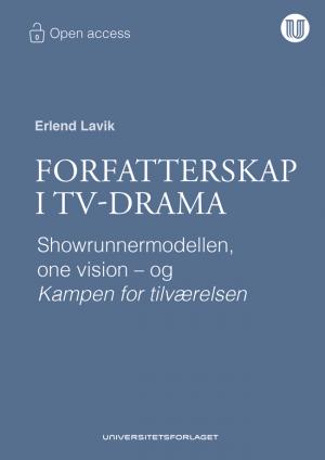 Forfatterskap i tv-drama Erlend Lavik Universitetsforlaget