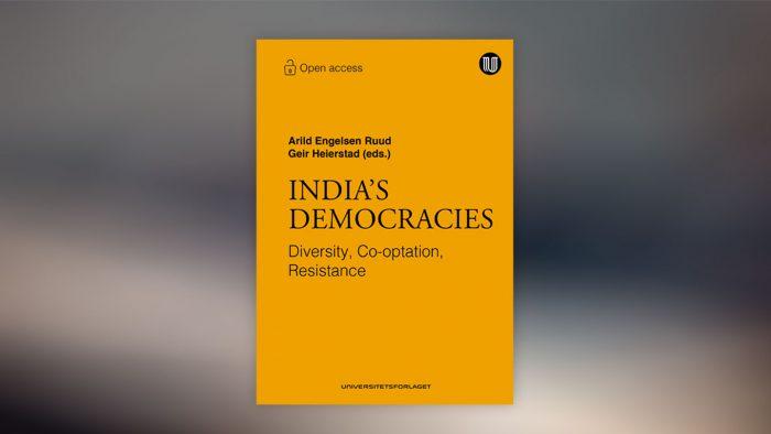 Indias-Democracies-Ruud-Heierstad-Universitetsforlaget
