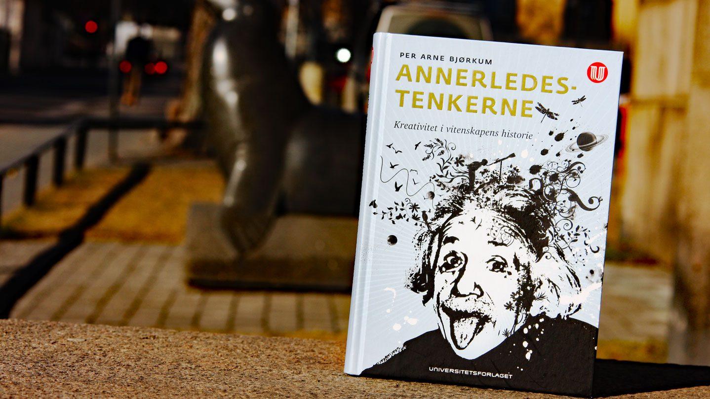 Annerledestenkerne_Per-Arne-Bjørkum_Universitetsforlaget
