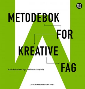 Metodebok-for-kreative-fag-Næss-og-Pettersen-Universitetsforlaget