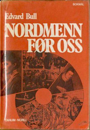 Nordmenn-før-oss_Edward-Bull_Tanum-Norli