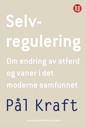 Selvregulering_Pål Kraft_Universitetsforlaget